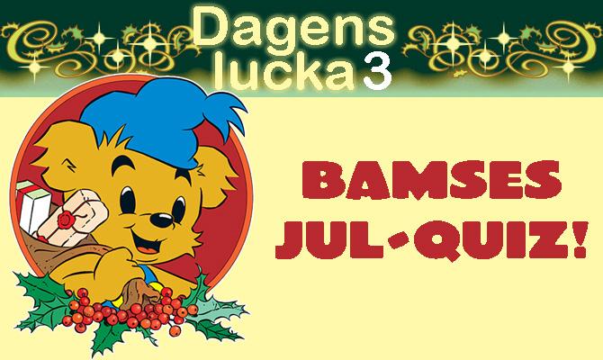 Julkalender 3 december: Bamses Jul-quiz!
