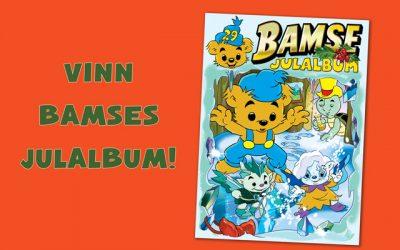 Bamse nr 17: Vinn Bamses julalbum!